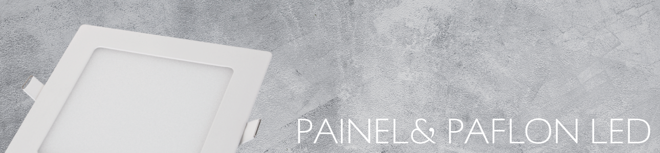 Painel e Plafon LED